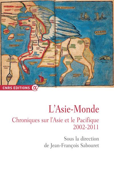ASIE-MONDE - CHRONIQUES SUR L'ASIE ET LE PACIFIQUE2002-2011