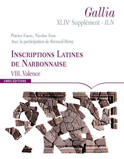 GALLIA XLIVE SUPPLÉMENT - ILN. VIII. VALENCE