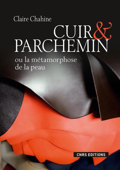 CUIR & PARCHEMIN OU LA MÉTAMORPHOSE DE LA PEAU