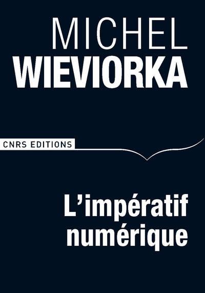 L'IMPÉRATIF NUMÉRIQUE