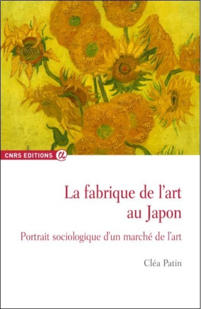 LA FABRIQUE DE L'ART AU JAPON - PORTRAIT SOCIOLOGIQUE D'UN MARCHE...