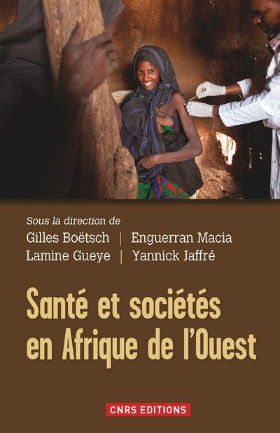 SANTÉ ET SOCIÉTÉ EN AFRIQUE DE L'OUEST