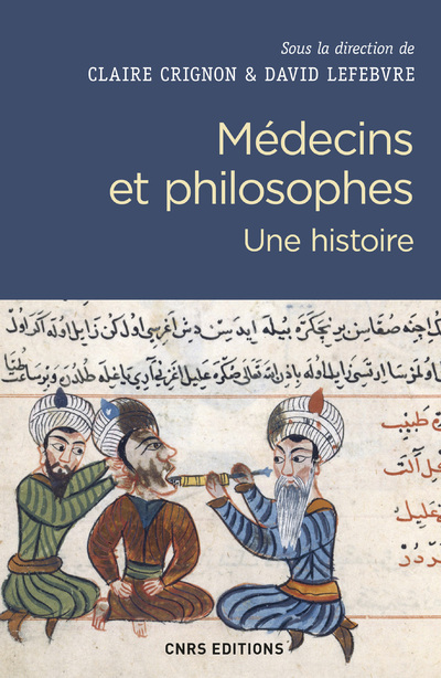 MEDECINS ET PHILOSOPHES. UNE HISTOIRE