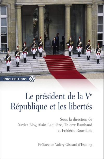 PRESIDENTS DE LA VEME REPUBLIQUE ET LIBERTES