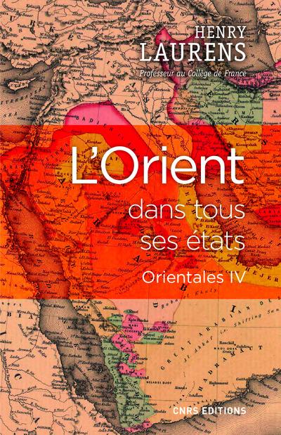 L'ORIENT DANS TOUS SES ETATS - ORIENTALES IV