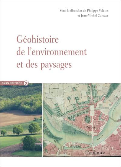 GEOHISTOIRE DE L'ENVIRONNEMENT ET DES PAYSAGES