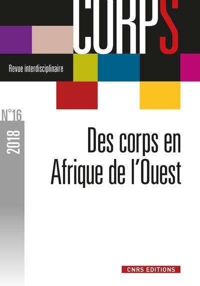 CORPS - NUMERO 16 DES CORPS EN AFRIQUE DE L'OUEST