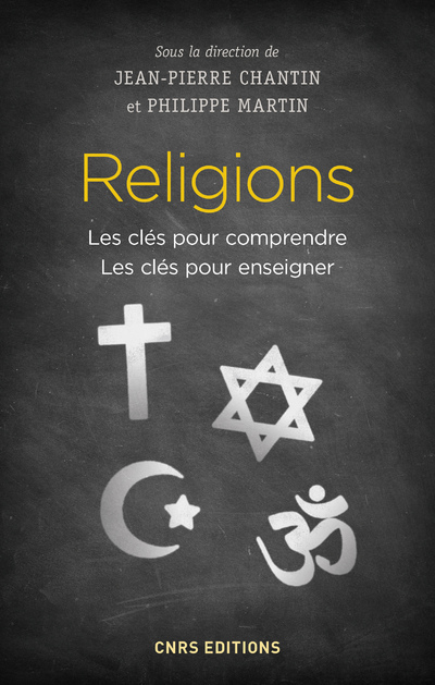 RELIGIONS - LES CLES POUR COMPRENDRE. LES CLES POUR ENSEIGNER