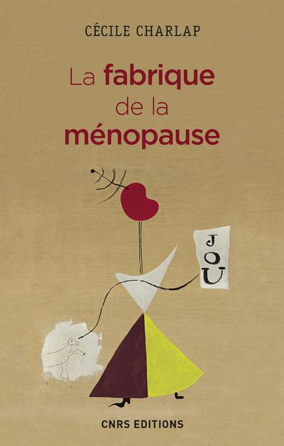 LA FABRIQUE DE LA MENOPAUSE