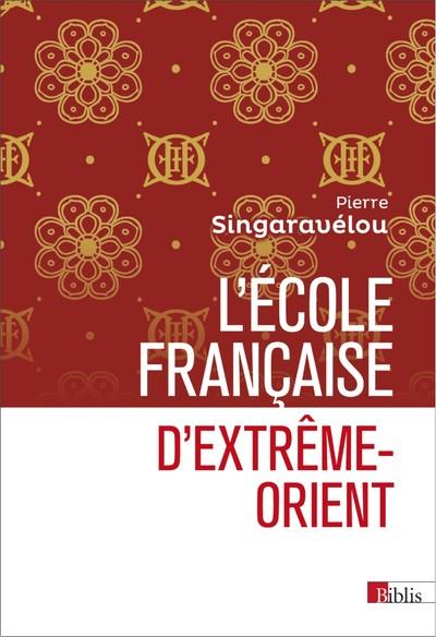 L'ECOLE FRANCAISE D'EXTREME-ORIENT