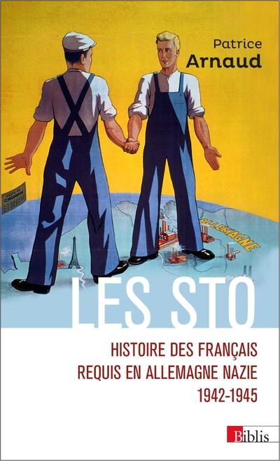 LES STO. HISTOIRE DES FRANCAIS REQUIS EN ALLEMAGNENAZIE 1942-1945