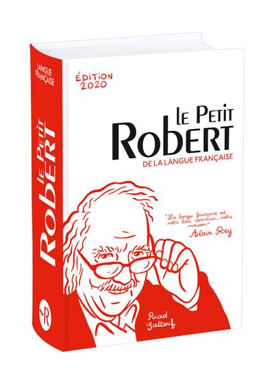 LE PETIT ROBERT DE LA LANGUE FRANCAISE 2020