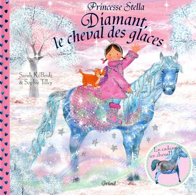 PRINCESSE STELLA - DIAMANT, LE CHEVAL DES GLACES