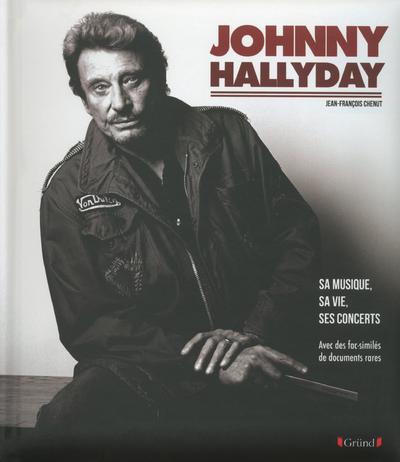 JOHNNY HALLYDAY - SA MUSIQUE, SA VIE, SES CONCERTS
