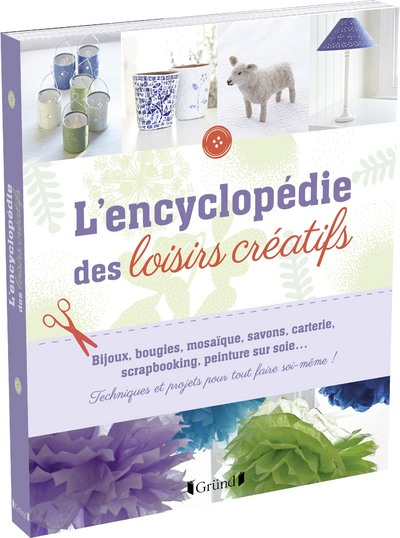 L'ENCYCLOPEDIE DES LOISIRS CREATIFS