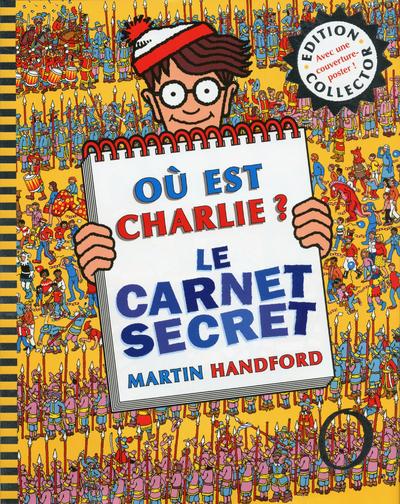 COLLECTOR OU EST CHARLIE ? LE CARNET SECRET
