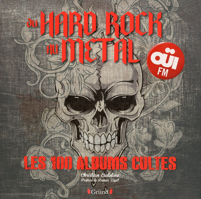DU HARD ROCK AU METAL - LES 100 ALBUMS CULTES
