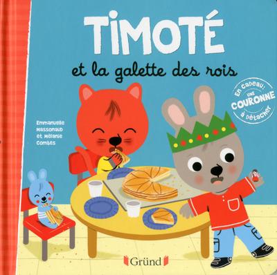 TIMOTE ET LA GALETTE DES ROIS