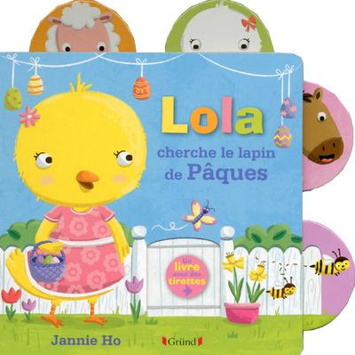 LOLA CHERCHE LE LAPIN DE PAQUES