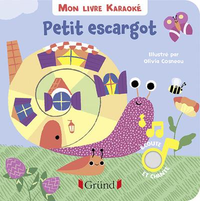 MON LIVRE KARAOKE - PETIT ESCARGOT