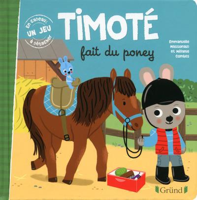 TIMOTE FAIT DU PONEY