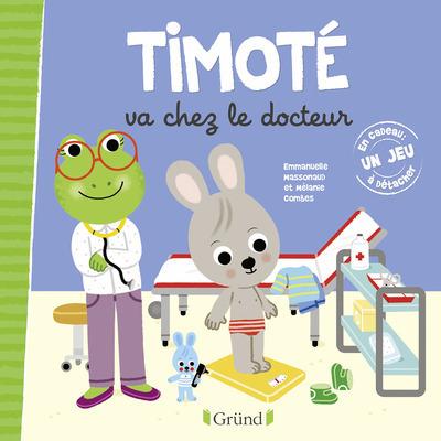 TIMOTE VA CHEZ LE DOCTEUR