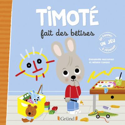 TIMOTE FAIT DES BETISES