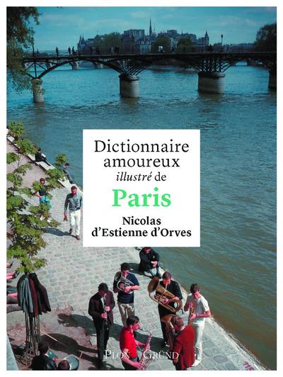 DICTIONNAIRE AMOUREUX ILLUSTRE DE PARIS
