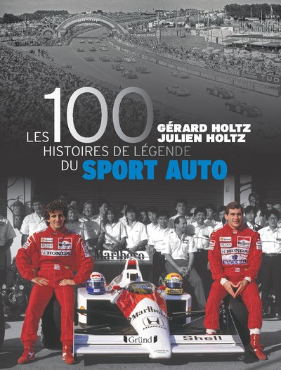 LES 100 HISTOIRES DE LEGENDE DU SPORT AUTO