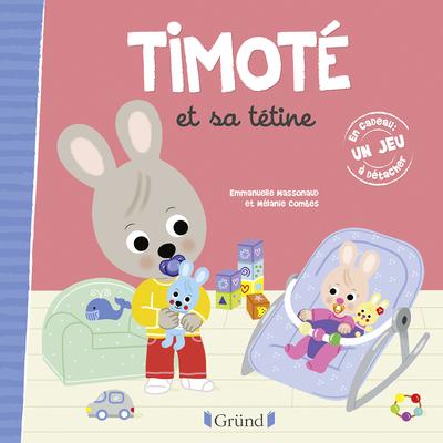TIMOTE ET SA TETINE