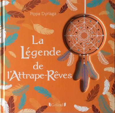 LA LEGENDE DE L'ATTRAPE-REVES