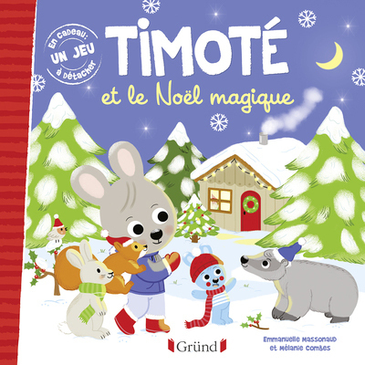 TIMOTE ET LE NOEL MAGIQUE