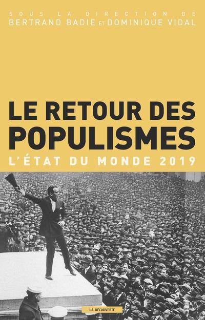 LE RETOUR DES POPULISMES - L'ETAT DU MONDE 2019