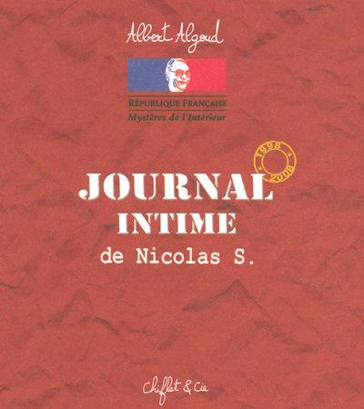 JOURNAL INTIME DE NICOLAS S 1997 A 2008