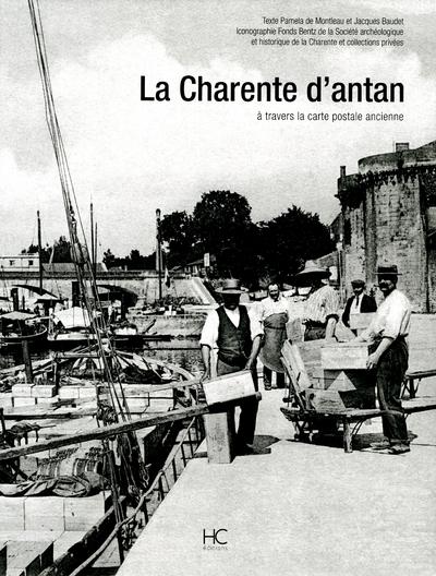 LA CHARENTE D'ANTAN