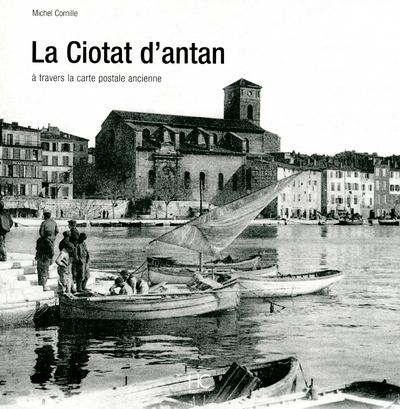 LA CIOTAT D'ANTAN