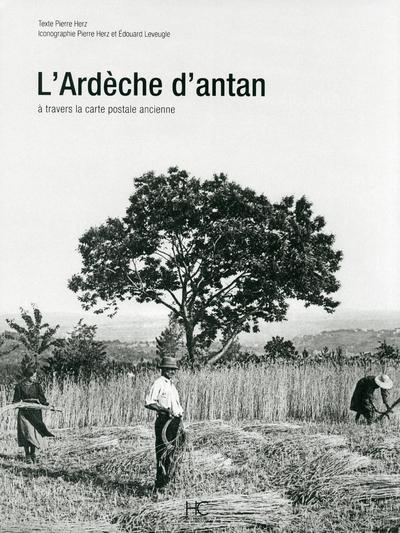 L'ARDECHE D'ANTAN