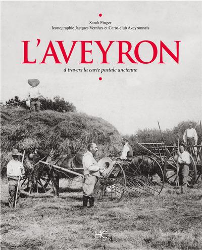 L'AVEYRON A TRAVERS LA CARTE POSTALE ANCIENNE