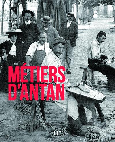 METIERS D'ANTAN - EDITION BROCHE