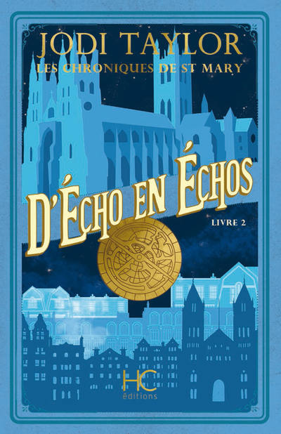 LES CHRONIQUES DE ST MARY - TOME 2 D'ECHO EN ECHOS