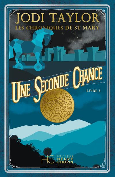 LES CHRONIQUES DE ST MARY - TOME 3 UNE SECONDE CHANCE