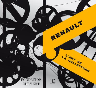 RENAULT - L'ART DE LA COLLECTION