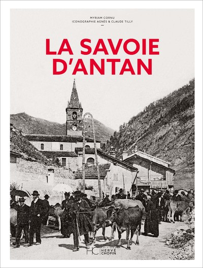 LA SAVOIE D'ANTAN - NOUVELLE EDITION