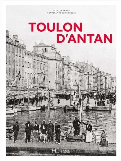 TOULON D'ANTAN - NOUVELLE EDITION