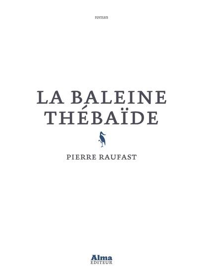 LA BALEINE THEBAIDE