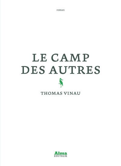 LE CAMP DES AUTRES