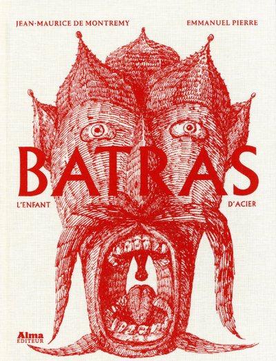 BATRAS, L'ENFANT D'ACIER