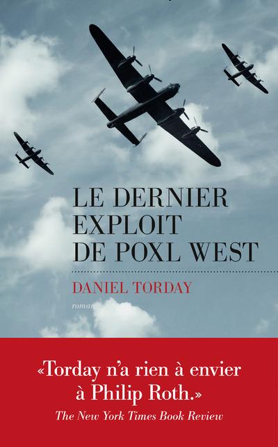 LE DERNIER EXPLOIT DE POXL WEST