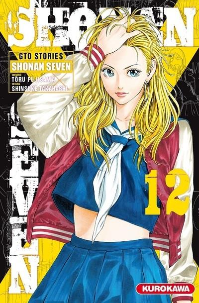 SHONAN SEVEN - TOME 12