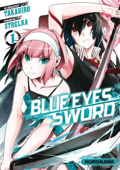 BLUE EYES SWORD - TOME 1